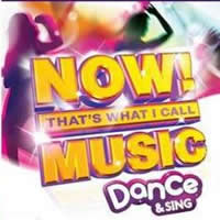 Now! That's What I Call Music! Dance & Sing