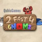 2 Fast 4 Gnomz Review