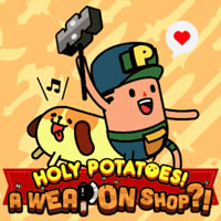 Holy Potatoes! A Weapon Shop Review