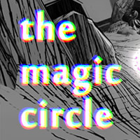 The Magic Circle Review