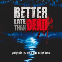 Better Late Than Dead Review