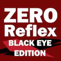 Zero Reflex Black Eye Edition Review