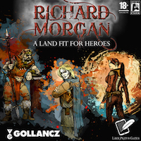 A Land Fit For Heroes Review