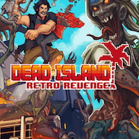 Dead Island Retro Revenge Review