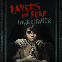 Layers of Fear- Inheritance Review