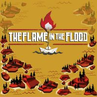 The Flame in the Flood- Complete Edition Review
