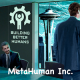 MetaHuman Inc. Review